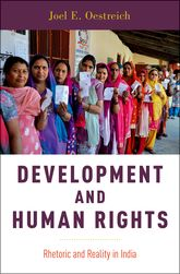 Development and Human Rights – Rhetoric and Reality in India - Oxford Scholarship Online