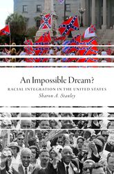 An Impossible Dream?Racial Integration in the United States$