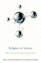Religion vs. ScienceWhat Religious People Really Think$