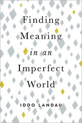 Finding Meaning in an Imperfect World$