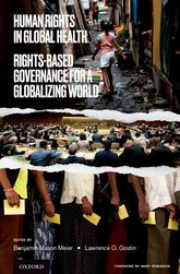 Human Rights in Global HealthRights-Based Governance for a Globalizing World$