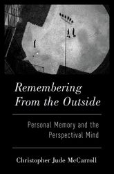 Remembering from the OutsidePersonal Memory and the Perspectival Mind