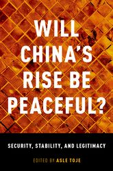 Will China's Rise Be Peaceful?The Rise of a Great Power in Theory, History, Politics , and the Future$