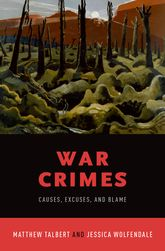 War CrimesCauses, Excuses, and Blame