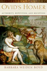 Ovid's HomerAuthority, Repetition, Reception