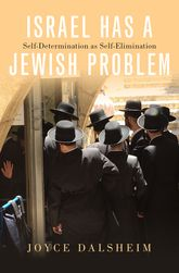 Israel Has a Jewish Problem – Self-Determination as Self-Elimination - Oxford Scholarship Online