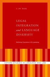 Legal Integration and Language Diversity – Rethinking Translation in EU Lawmaking - Oxford Scholarship Online