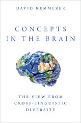 Concepts in the BrainThe View From Cross-linguistic Diversity