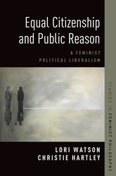 Equal Citizenship and Public ReasonA Feminist Political Liberalism$