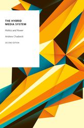 The Hybrid Media SystemPolitics and Power$