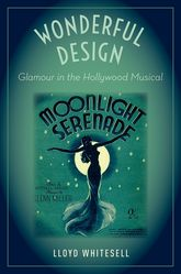 Wonderful DesignGlamour in the Hollywood Musical
