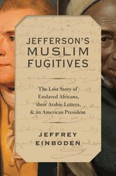 Cover of Jefferson's Muslim Fugitives