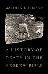 A History of Death in the Hebrew Bible$