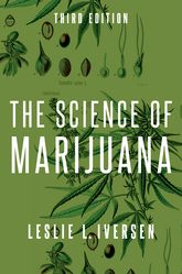 The Science of Marijuana | Oxford Scholarship Online