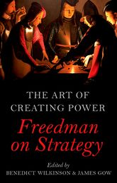 The Art of Creating PowerFreedman on Strategy