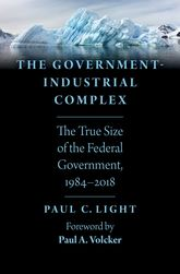 The Government-Industrial ComplexThe True Size of the Federal Government, 1984-2018