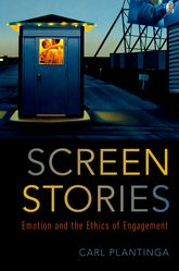 Screen StoriesEmotion and the Ethics of Engagement$
