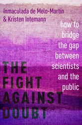 The Fight Against Doubt – How to Bridge the Gap Between Scientists and the Public | Oxford Scholarship Online