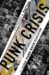 Punk CrisisThe Global Punk Rock Revolution