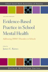 Evidence-Based Practice in School Mental HealthAddressing DSM-5 Disorders in Schools$