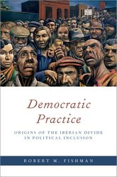 Democratic PracticeOrigins of the Iberian Divide in Political Inclusion