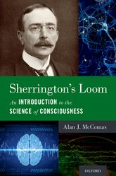 Sherrington's LoomAn Introduction to the Science of Consciousness