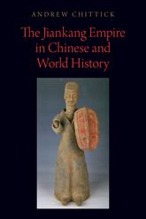 The Jiankang Empire in Chinese and World History