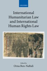 International Humanitarian Law and International Human Rights Law$