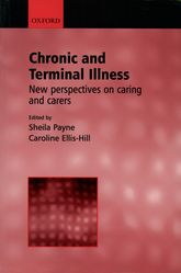 Chronic and Terminal Illness: new perspectives on caring and carers | Oxford Scholarship Online