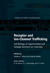 Receptor and Ion-Channel TraffickingCell Biology of Ligand-Gated and Voltage-Sensitive Ion Channels$