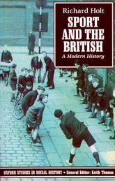 Sport and the BritishA Modern History$