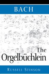 Bach: The Orgelbüchlein$