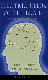 Electric Fields of the BrainThe neurophysics of EEG