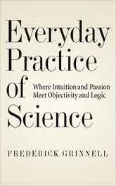Everyday Practice of Science – Where Intuition and Passion Meet Objectivity and Logic | Oxford Scholarship Online