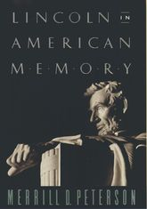 Lincoln in American Memory - Oxford Scholarship Online