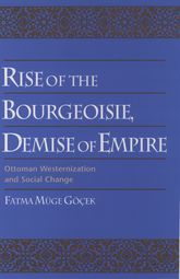 Rise of the Bourgeoisie, Demise of Empire