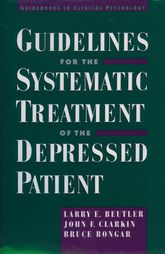 Guidelines for the Systematic Treatment of the Depressed                         Patient$