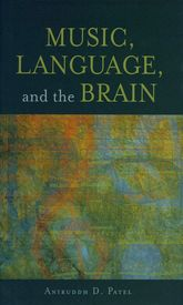 Music, Language, and the Brain$