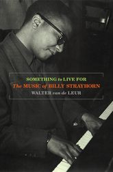Something to Live ForThe Music of Billy Strayhorn$