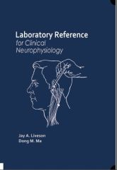 Laboratory Reference for Clinical Neurophysiology$