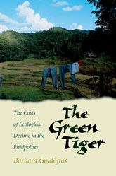 The Green TigerThe Costs of Ecological Decline in the Philippines$