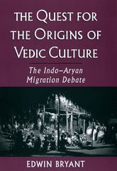 The Quest for the Origins of Vedic Culture