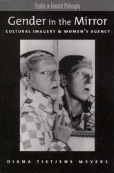 Gender in the MirrorCultural Imagery and Women's Agency