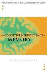 The Cognitive Neuroscience of MemoryAn Introduction