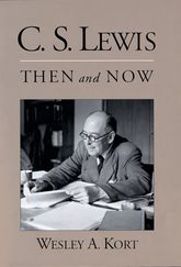 C.S. Lewis Then and Now$