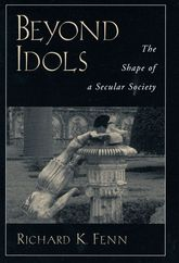 Beyond IdolsThe Shape of a Secular Society$