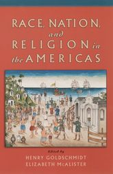 Race, Nation, and Religion in the Americas | Oxford Scholarship Online
