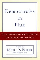 Democracies in FluxThe Evolution of Social Capital in Contemporary Society