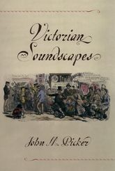 Victorian Soundscapes - Oxford Scholarship Online