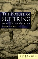 The Nature of Suffering and the Goals of Medicine$